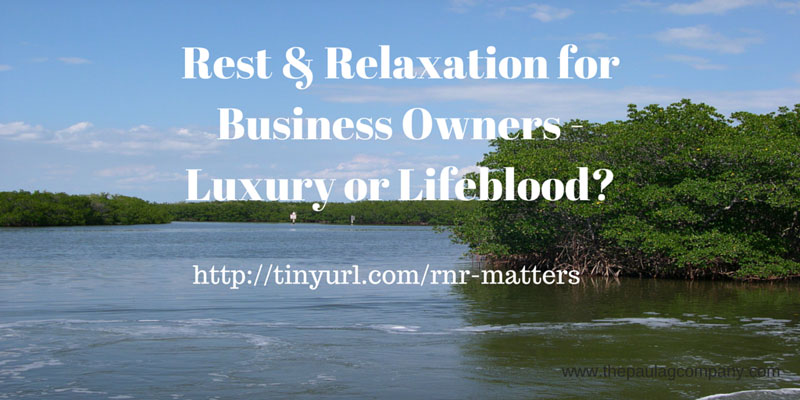 R&R for Business Owners