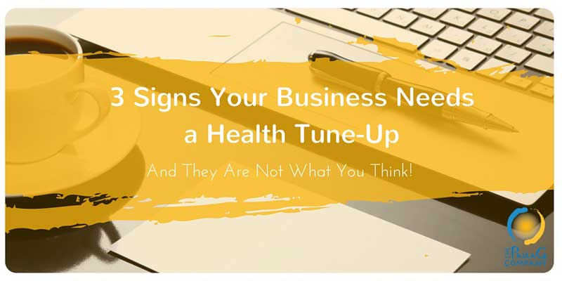 3 Signs Your Business Needs A Health Checkup