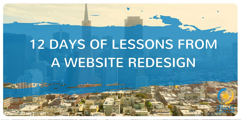 12 lessons from a website redesign