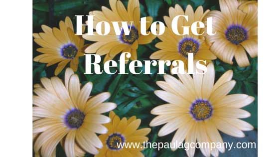 How to Get Referrals to Build Your Business