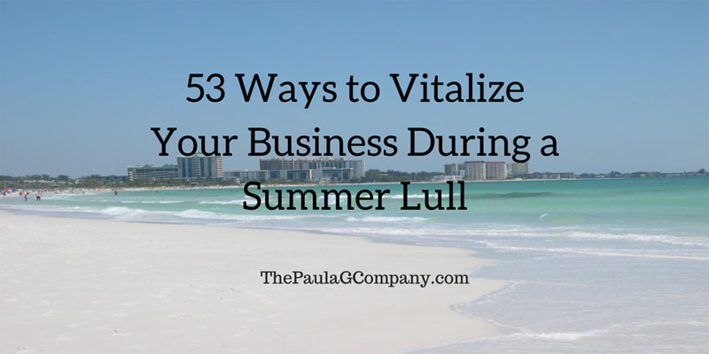 53-Ways-to-Vitalize-Your-Business During a Summer Lull