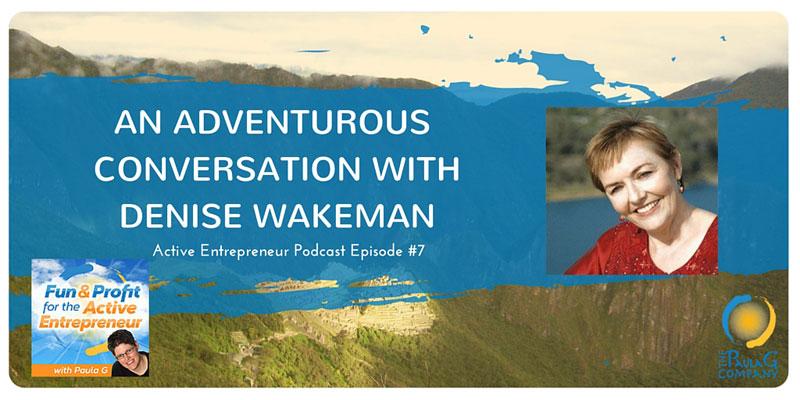 Active Entrepreneur Denise Wakeman