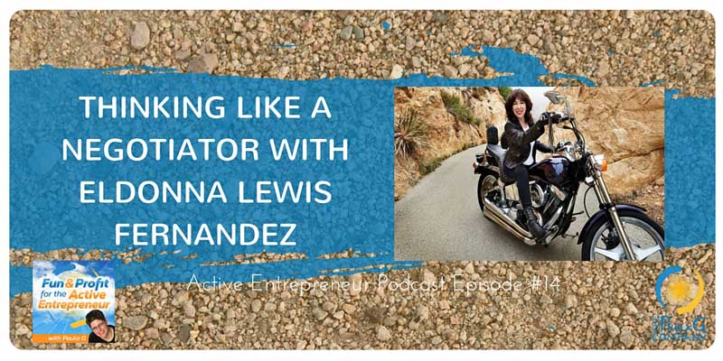 Active Entrepreneir Podcast with Think Like a Negotiator with Eldonna Lewis Fernandez