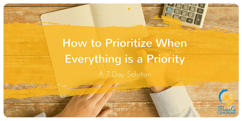 How to prioritize when everything is a priority