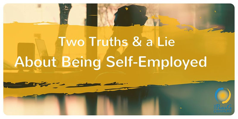 Two Truths and a Lie About Self-Employment