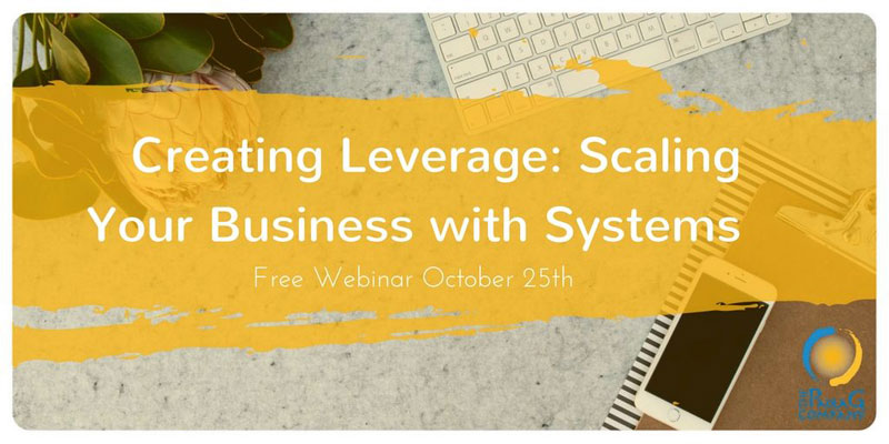 Creating Leverage: Scale Your Business with Systems